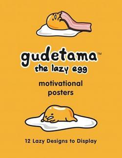 Gudetama Motivational Posters