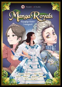 Manga Royals – Kungliga kläder i mangastil