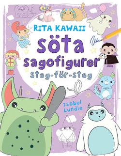 Rita kawaii: söta sagofigurer, steg-för-steg