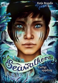 Seawalkers 1- farligt uppdrag