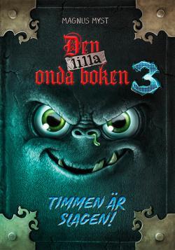 Den lilla onda boken (3): Timmen är slagen