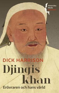 Djingis khan. Erövraren och hans värld
