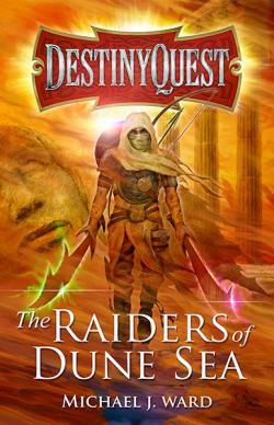 The Raiders of Dune Sea
