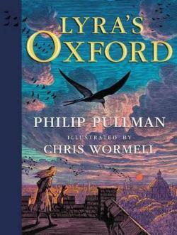 Lyra's Oxford (Illustrated Edition)