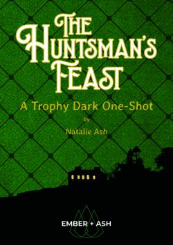 The Huntsman's Feast - A Trophy Dark Incursion
