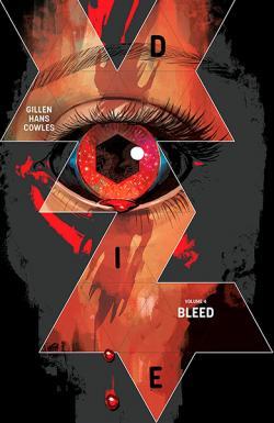 Die Vol 4: Bleed