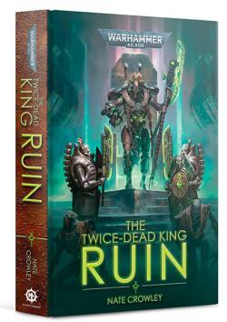 The Twice Dead King - Ruin
