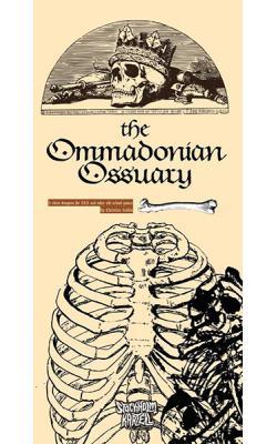 The Ommadonian Ossuary