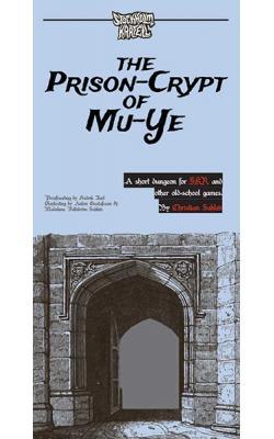 The Prison-Crypt of Mu-Ye