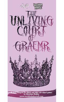 The Unliving Court of Graemr