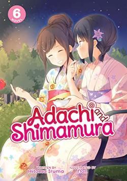 Adachi and Shimamura Light Novel Vol 6