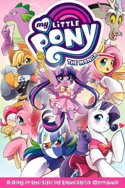 My Little Pony: The Manga - A Day in the Life of Equestria Omnibus