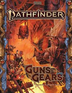Pathfinder Second Edition Guns & Gears