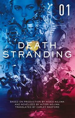 Death Stranding: The Official Novelisation 1