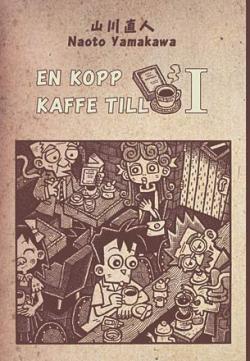 En kopp kaffe till del 1