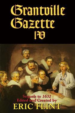 The Grantville Gazette IV
