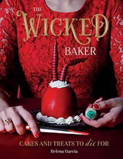 Wicked Baker - Cakes and Treats to Die For
