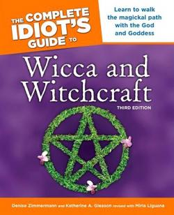 The Complete Idiot's Guide to Wicca & Witchcraft