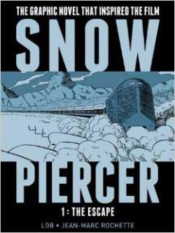 Snowpiercer Vol 1: The Escape