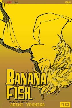 Banana Fish Vol 10
