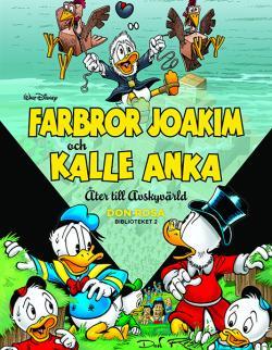 Farbror Joakim och Kalle Anka - Åter till Avskyvärld