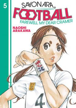 Sayonara, Football 5