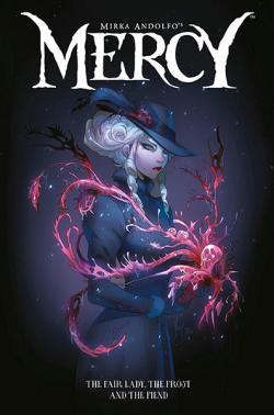 Mercy: The Fair Lady, The Frost, And The Fiend