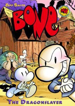 Bone Vol 4: Dragon Slayer