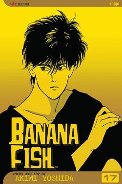 Banana Fish Vol 17