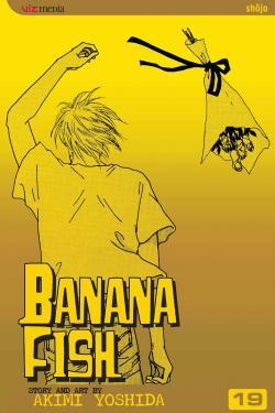 Banana Fish Vol 19