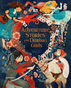 Adventure Stories for Daring Girls