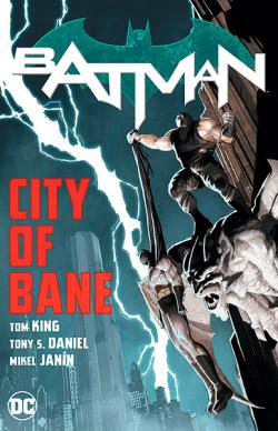 Batman Vol 12: City of Bane The Complete Collection