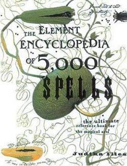 The Element Encyclopaedia of 5000 Spells