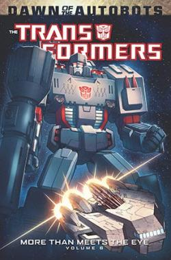 Transformers: More Than Meets the Eye Vol 6