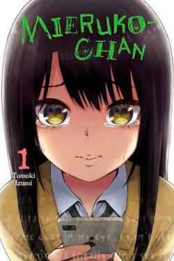 Mieruko-Chan Vol 1