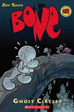 Bone Vol 7: Ghost Circles