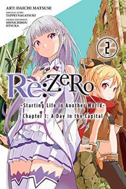 Re: Zero Chapter 1: A Day in the Capital Part 2