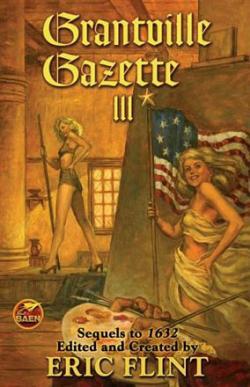 The Grantville Gazette III