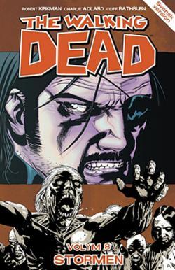 The Walking Dead vol 8: Stormen