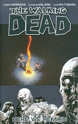 The Walking Dead Vol 9: Here We Remain