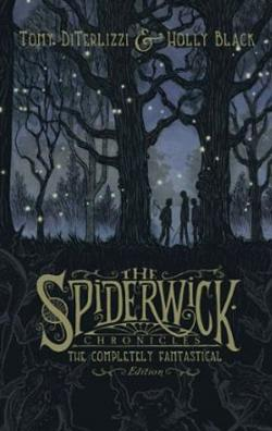 The Spiderwick Chronicles: The Complete Fantastical Edition