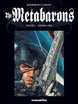 Metabarons Vol 2: Aghnar & Oda