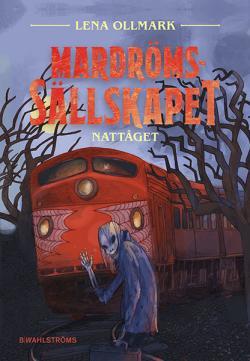 Mardrömssällskapet 2 - Nattåget