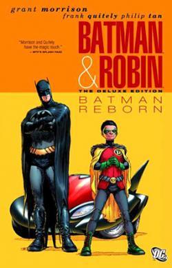 Batman and Robin Vol 1: Batman Reborn